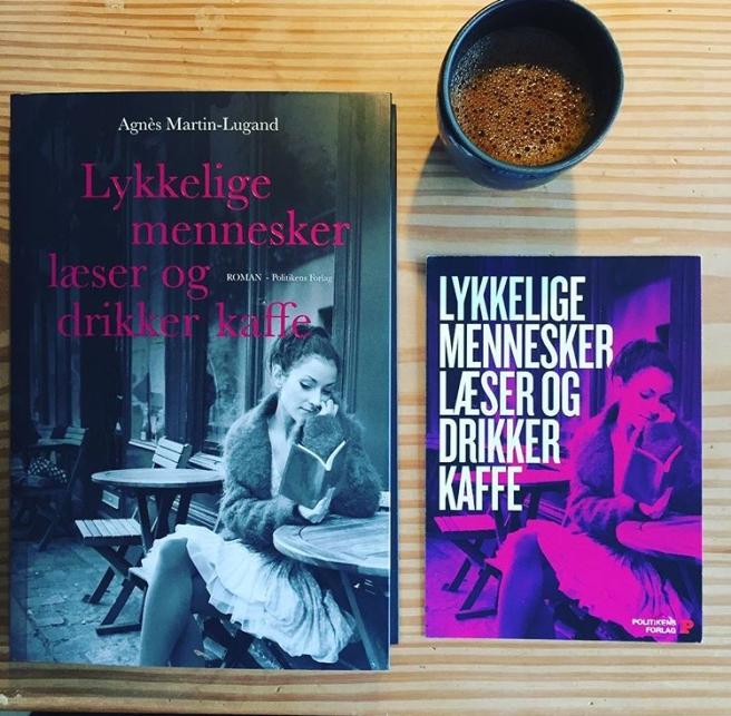Agnes Martin-Lugand Lykkelige mennesker læser og drikker kaffe Frk Borch